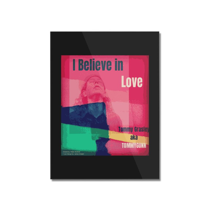I Believe In Love Album Art - TOMMYGUNN Home Mounted Acrylic Print by fever_int's Artist Shop