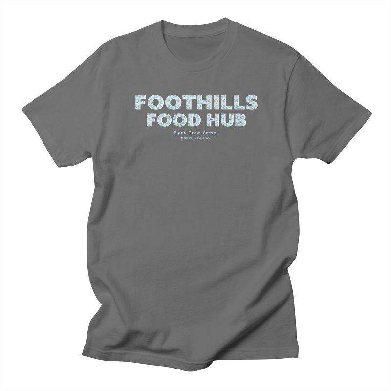 Foothills Food Hub Men's T-Shirt by Foothills Food Hub's Fan Gear Shop