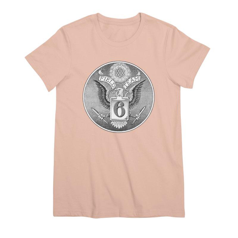 Field Team 6 Logo Gear Women's Premium T-Shirt by Field Team 6 Store