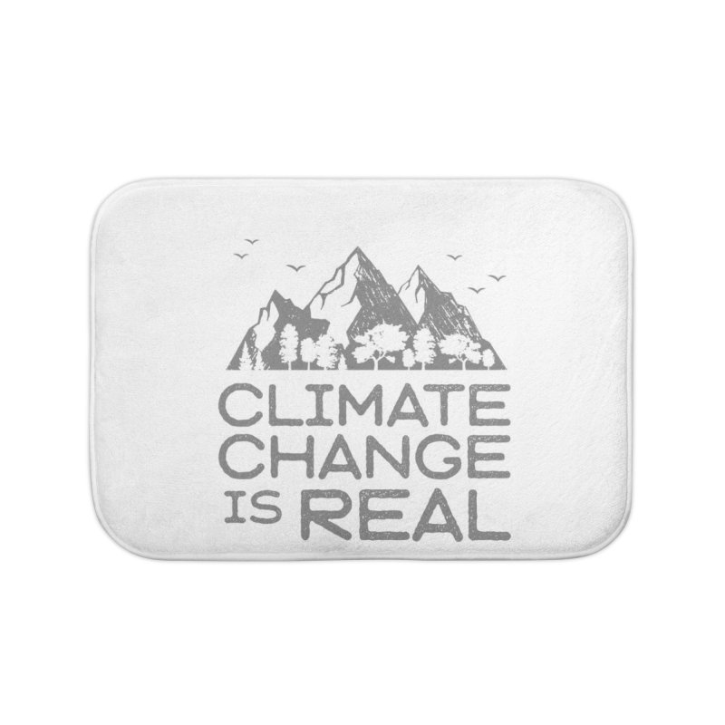 Climate Change is Real WALL & DECOR Bath Mat by Fighting for Nature