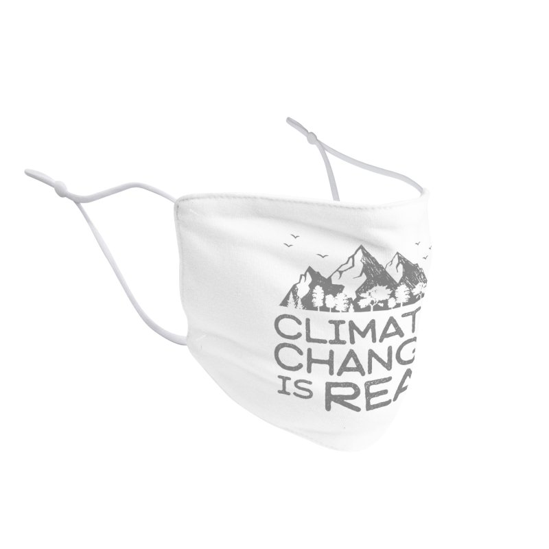 Climate Change is Real Accessories Face Mask by Fighting for Nature
