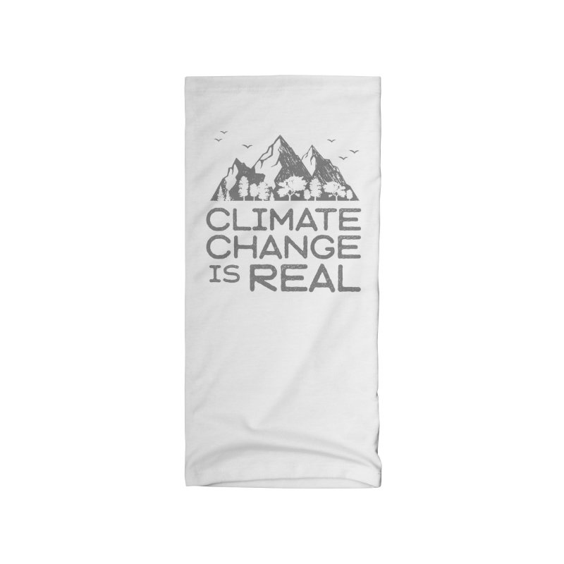 Climate Change is Real Accessories Neck Gaiter by Fighting for Nature