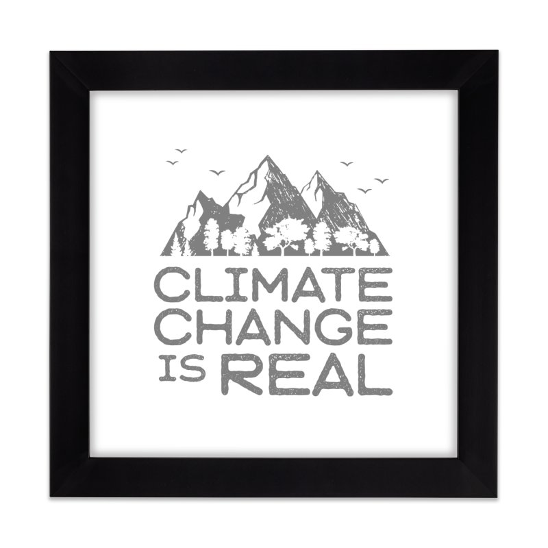 Climate Change is Real WALL & DECOR Framed Fine Art Print by Fighting for Nature