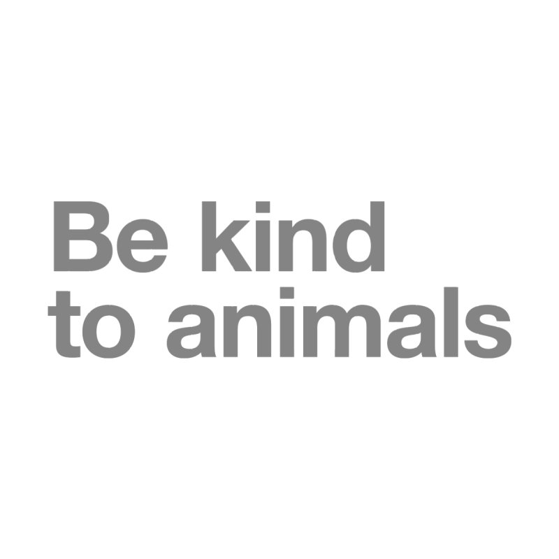 Be kind to animals FEMININE Scoop Neck by Fighting for Nature