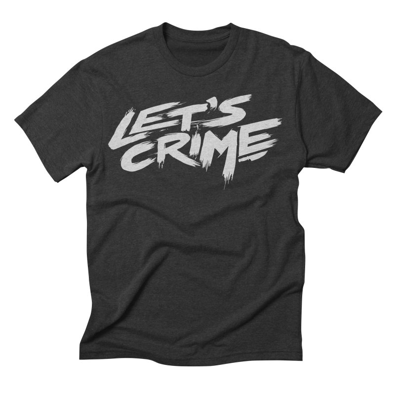 Let's Crime Men's Triblend T-shirt by fightstacy