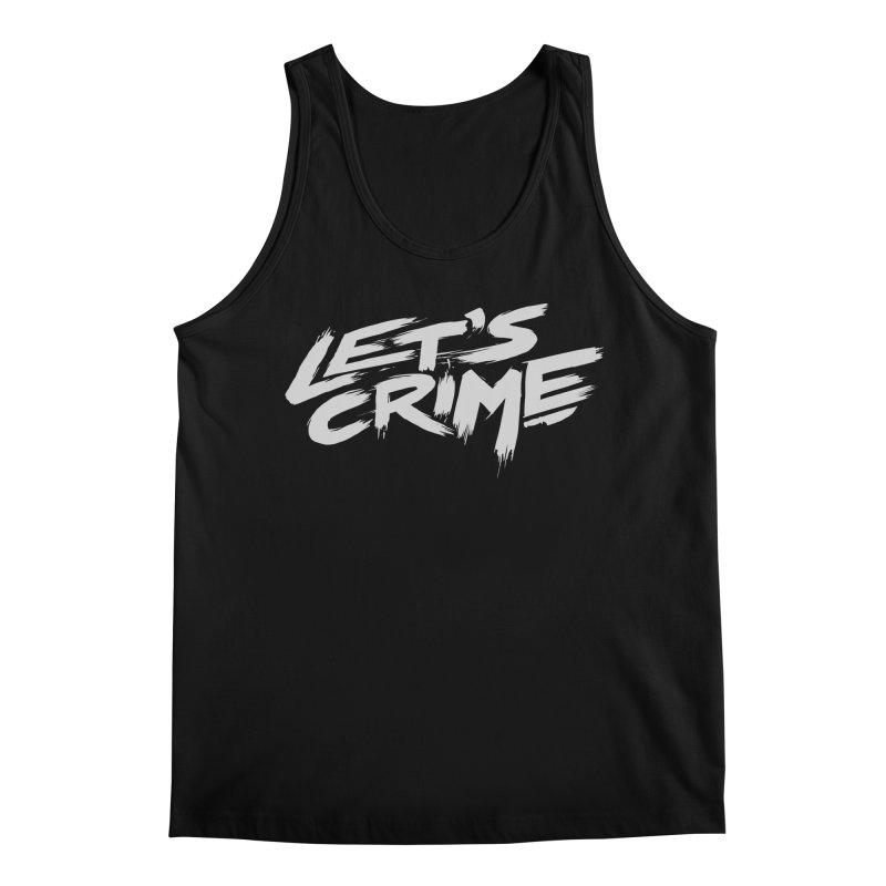Let's Crime Men's Regular Tank by fightstacy
