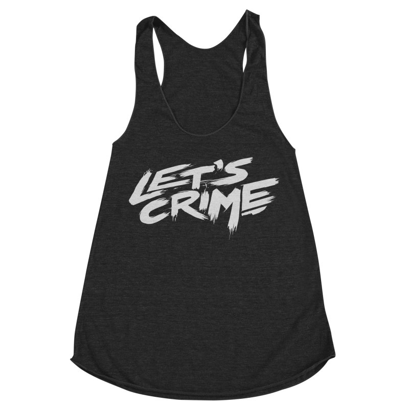 Let's Crime Women's Racerback Triblend Tank by fightstacy