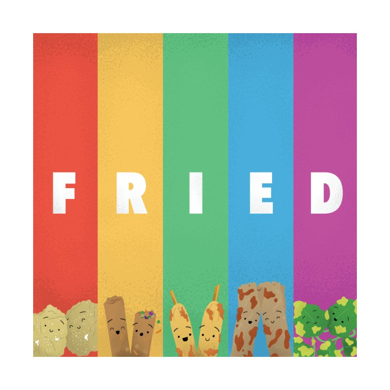 Fried Pride Home Fine Art Print by Filipeanut Sari-Sari Store