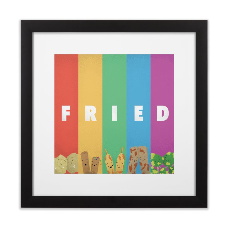 Fried Pride Home Framed Fine Art Print by Filipeanut Sari-Sari Store
