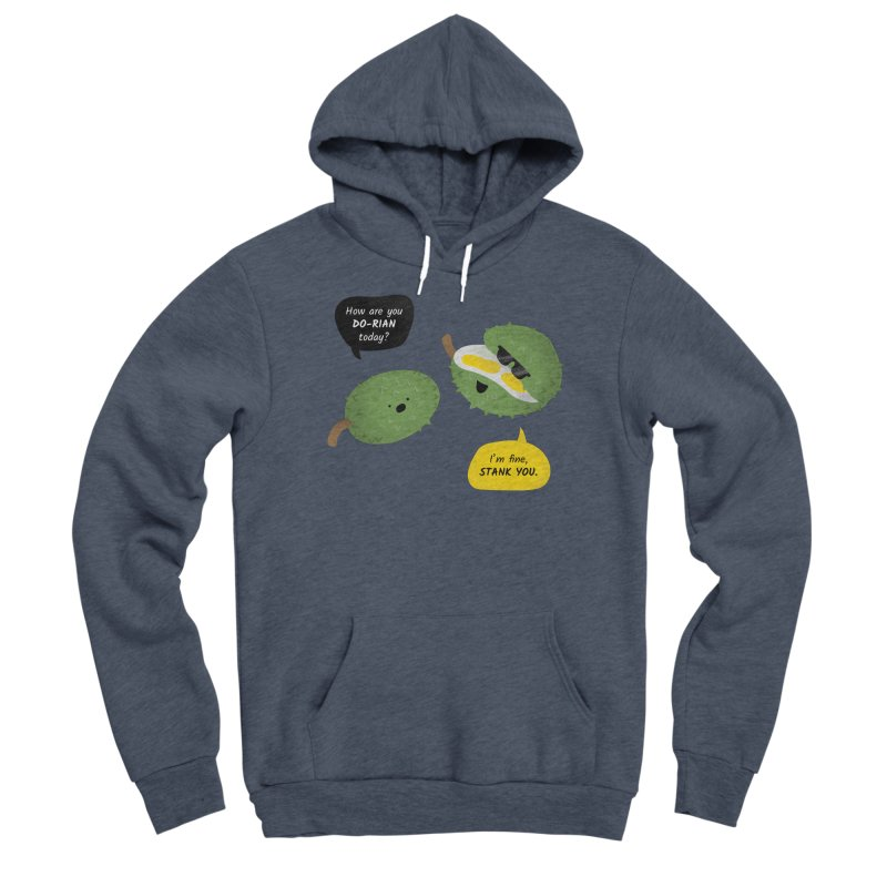 How are you Durian? Men's Pullover Hoody by Filipeanut Sari-Sari Store