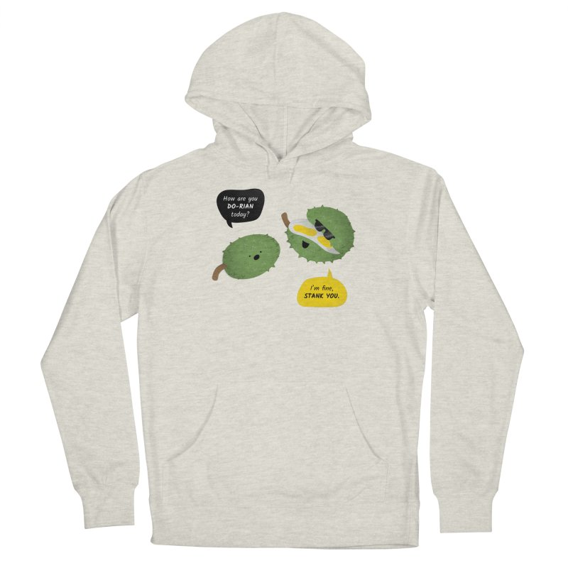 How are you Durian? Women's Pullover Hoody by Filipeanut Sari-Sari Store