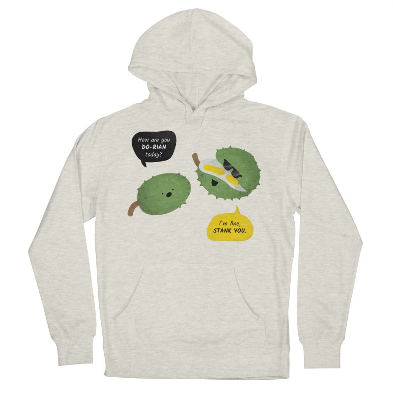 How are you Durian? Women's French Terry Pullover Hoody by Filipeanut Sari-Sari Store