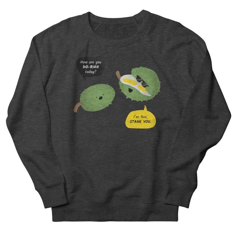 How are you Durian? Women's Sweatshirt by Filipeanut Sari-Sari Store