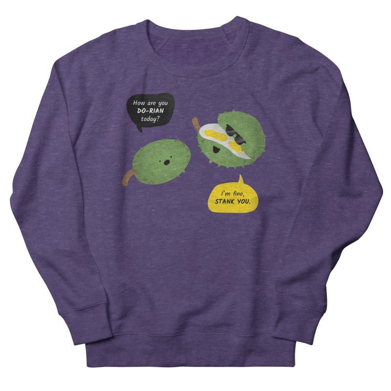 How are you Durian? Women's French Terry Sweatshirt by Filipeanut Sari-Sari Store