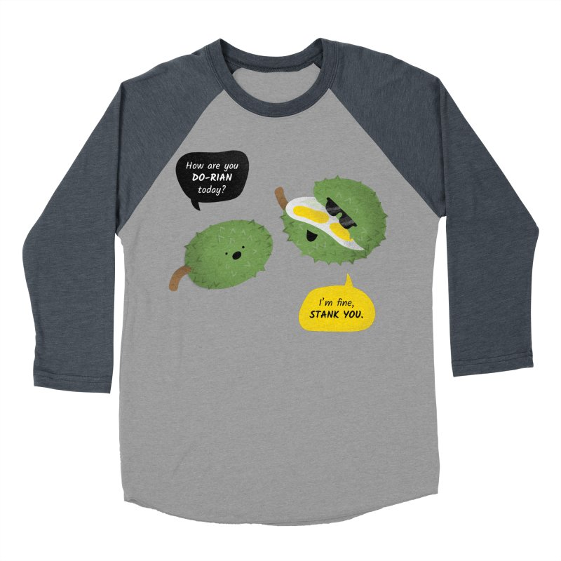 How are you Durian? Women's Baseball Triblend Longsleeve T-Shirt by Filipeanut Sari-Sari Store