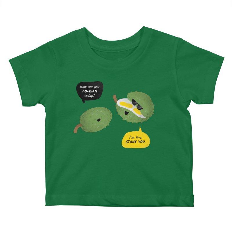 How are you Durian? Kids Baby T-Shirt by Filipeanut Sari-Sari Store