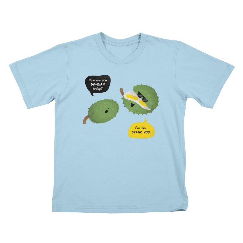 How are you Durian? Kids T-Shirt by Filipeanut Sari-Sari Store