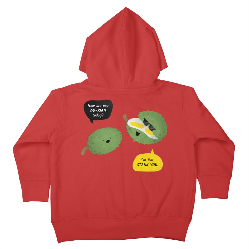 How are you Durian? Kids Toddler Zip-Up Hoody by Filipeanut Sari-Sari Store