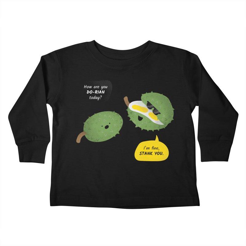 How are you Durian? Kids Toddler Longsleeve T-Shirt by Filipeanut Sari-Sari Store