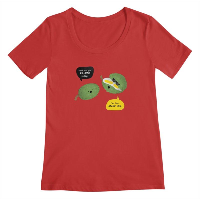 How are you Durian? Women's Regular Scoop Neck by Filipeanut Sari-Sari Store