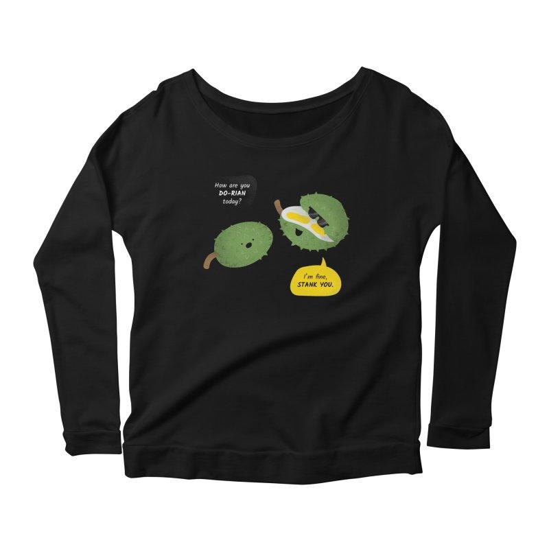 How are you Durian? Women's Longsleeve T-Shirt by Filipeanut Sari-Sari Store