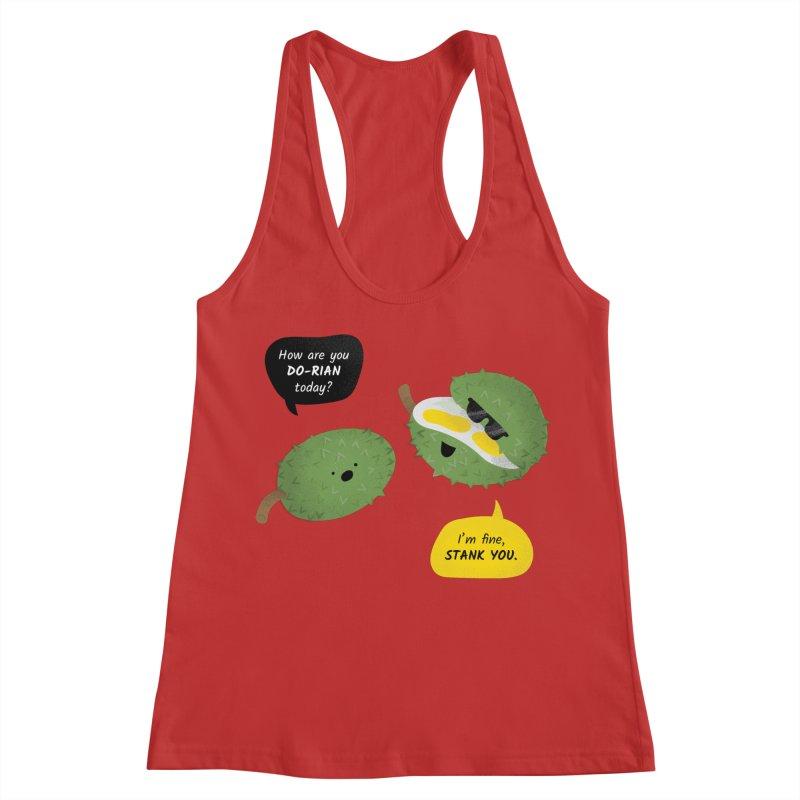 How are you Durian? Women's Racerback Tank by Filipeanut Sari-Sari Store
