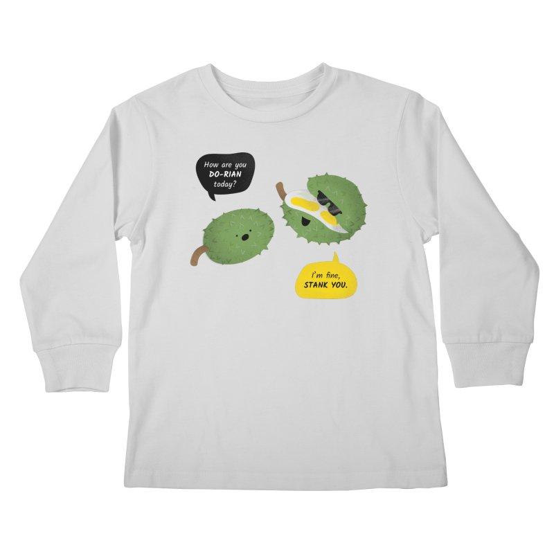 How are you Durian? Kids Longsleeve T-Shirt by Filipeanut Sari-Sari Store