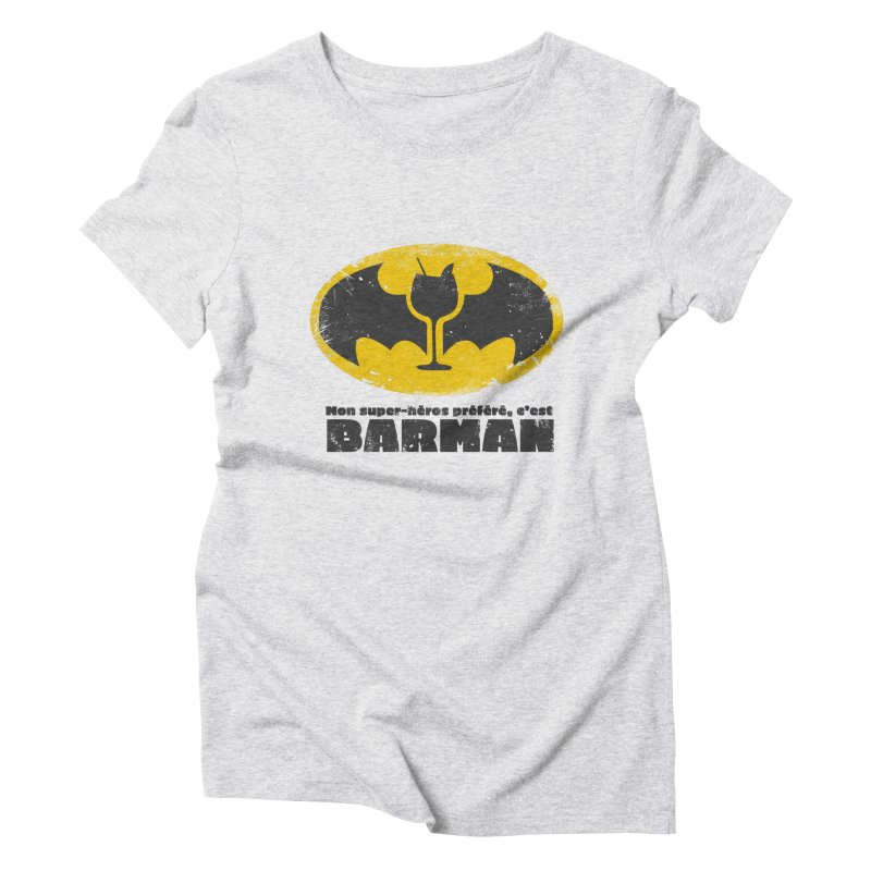 Barman Women's Triblend T-Shirt by fillettespompettes's Shop