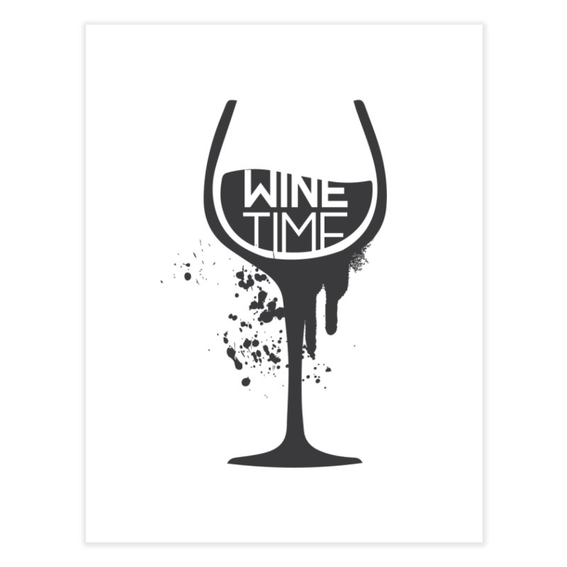 Wine time Home Fine Art Print by fillettespompettes's Shop