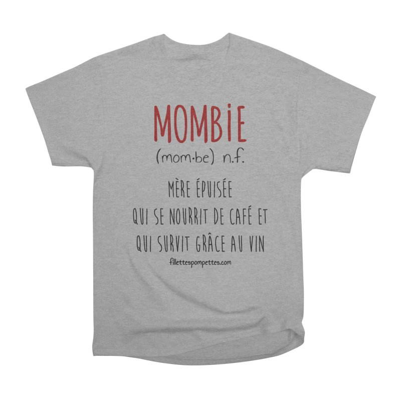 Mombie Women's Heavyweight Unisex T-Shirt by fillettespompettes's Shop