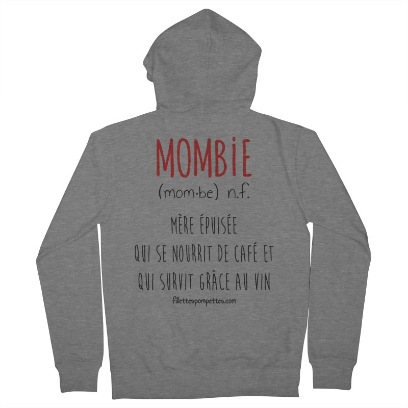 Mombie Women's French Terry Zip-Up Hoody by fillettespompettes's Shop