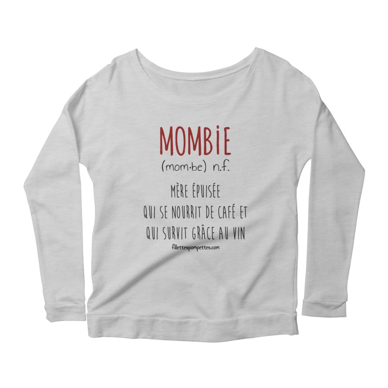 Mombie Women's Scoop Neck Longsleeve T-Shirt by fillettespompettes's Shop