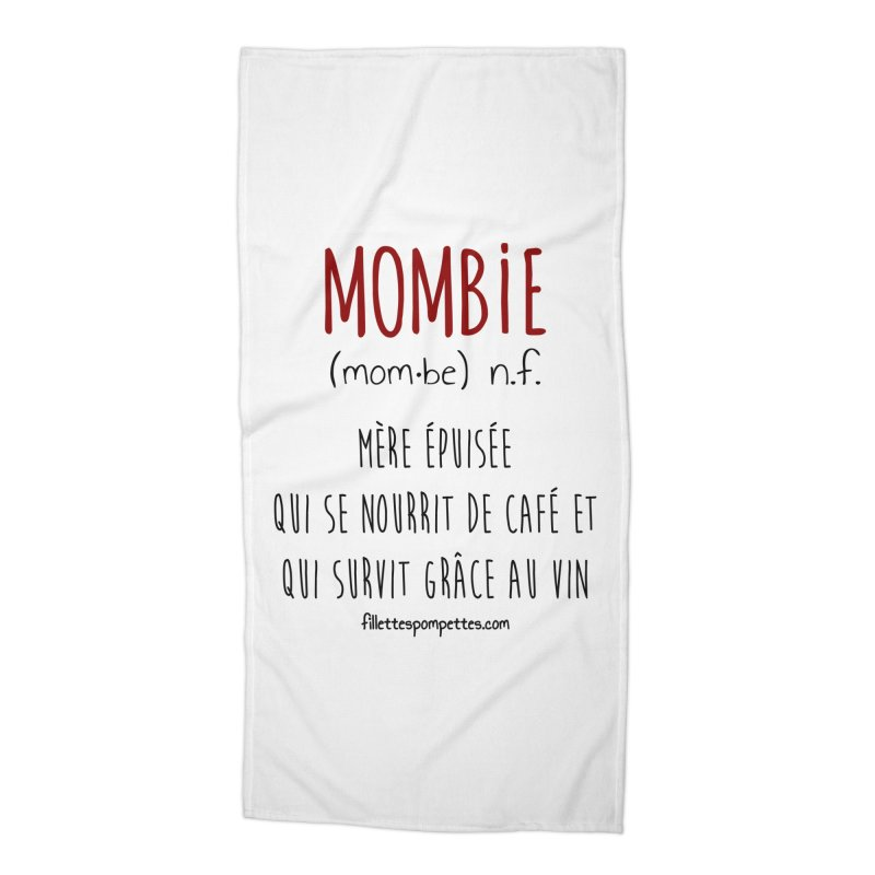 Mombie Accessories Beach Towel by fillettespompettes's Shop