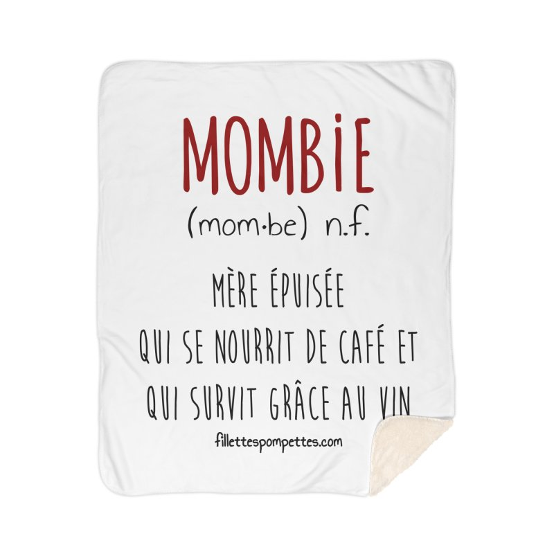 Mombie Home Sherpa Blanket Blanket by fillettespompettes's Shop
