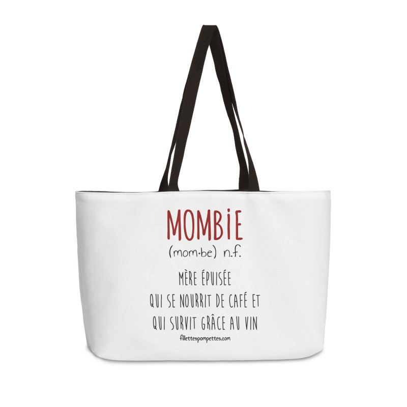 Mombie Accessories Weekender Bag Bag by fillettespompettes's Shop