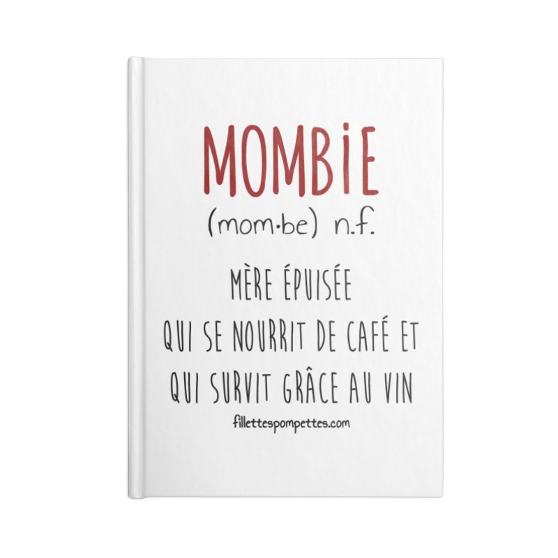 Mombie Accessories Lined Journal Notebook by fillettespompettes's Shop