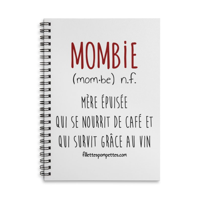 Mombie Accessories Lined Spiral Notebook by fillettespompettes's Shop