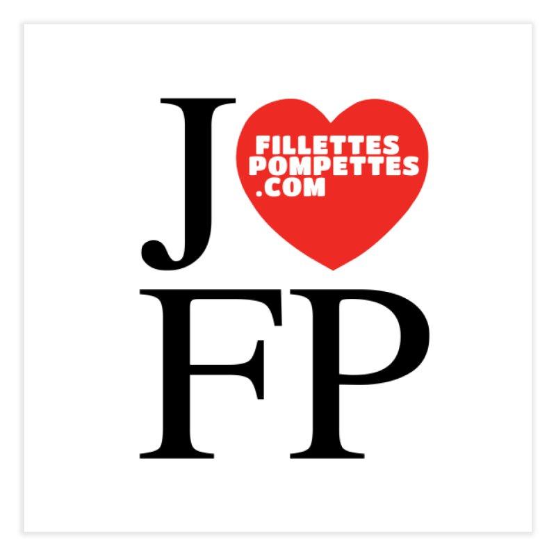J'AIME LES FILLETTES POMPETTES Home Fine Art Print by fillettespompettes's Shop