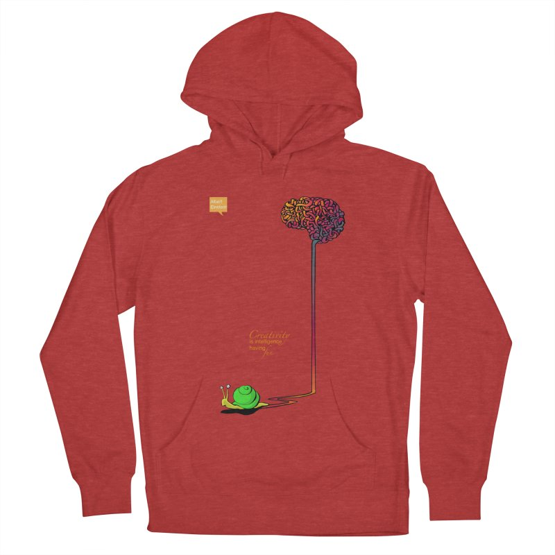 Creativity is Intelligence having fun Women's Pullover Hoody by filsoofdesigns's Artist Shop