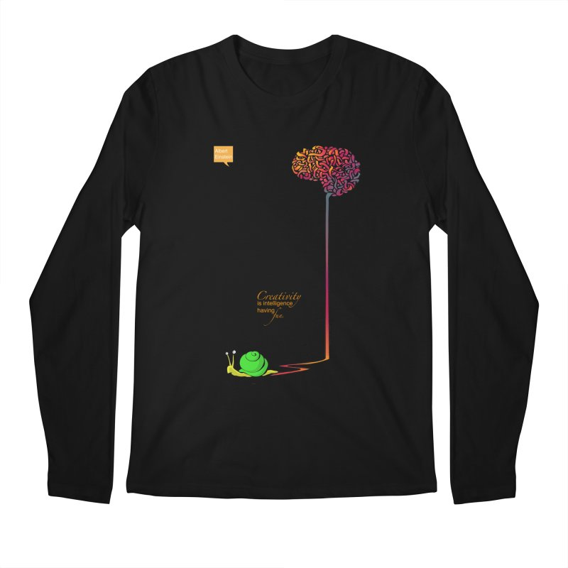 Creativity is Intelligence having fun Men's Longsleeve T-Shirt by filsoofdesigns's Artist Shop