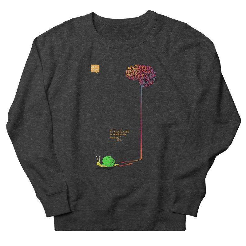 Creativity is Intelligence having fun Men's Sweatshirt by filsoofdesigns's Artist Shop