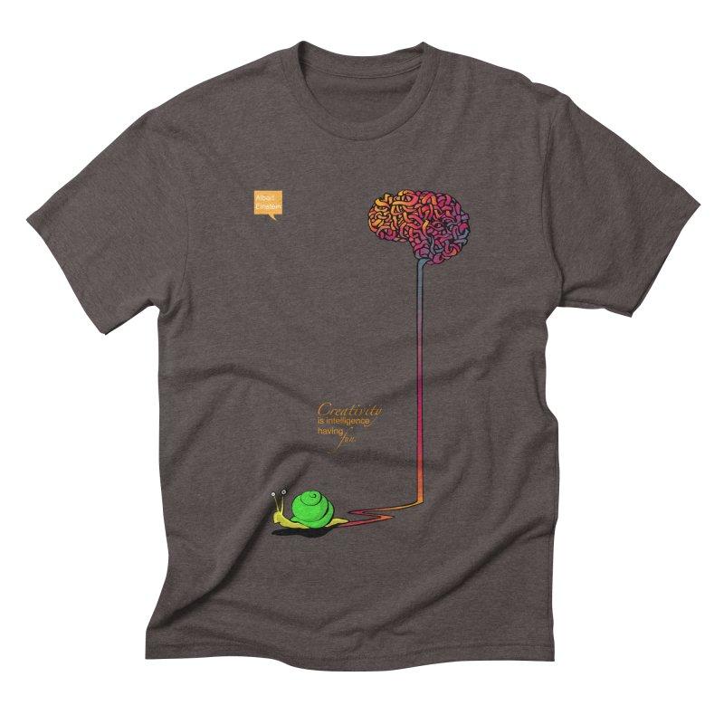 Creativity is Intelligence having fun Men's Triblend T-shirt by filsoofdesigns's Artist Shop