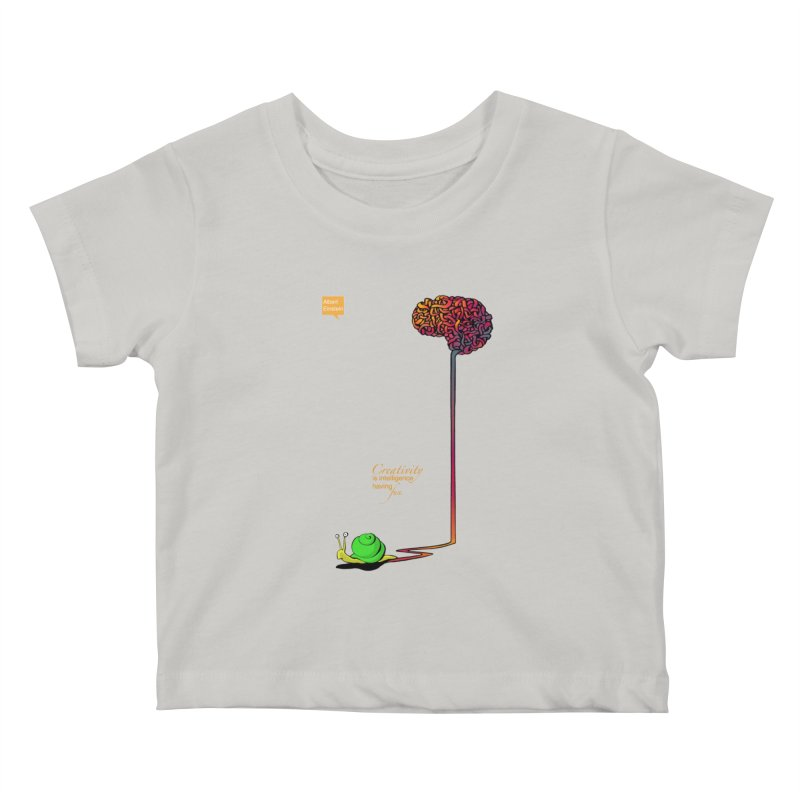 Creativity is Intelligence having fun Kids Baby T-Shirt by filsoofdesigns's Artist Shop