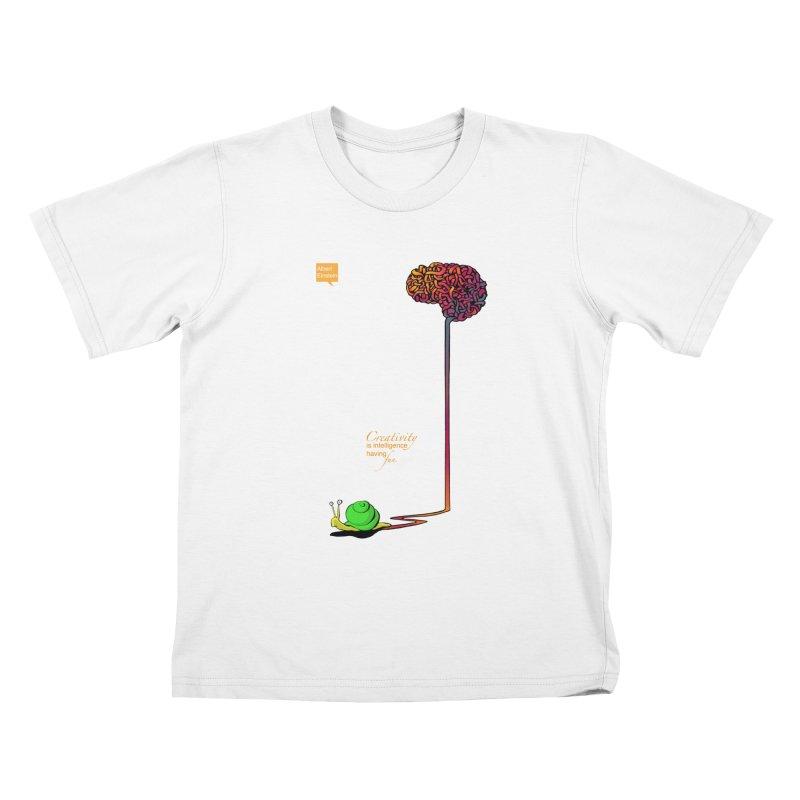 Creativity is Intelligence having fun Kids T-shirt by filsoofdesigns's Artist Shop
