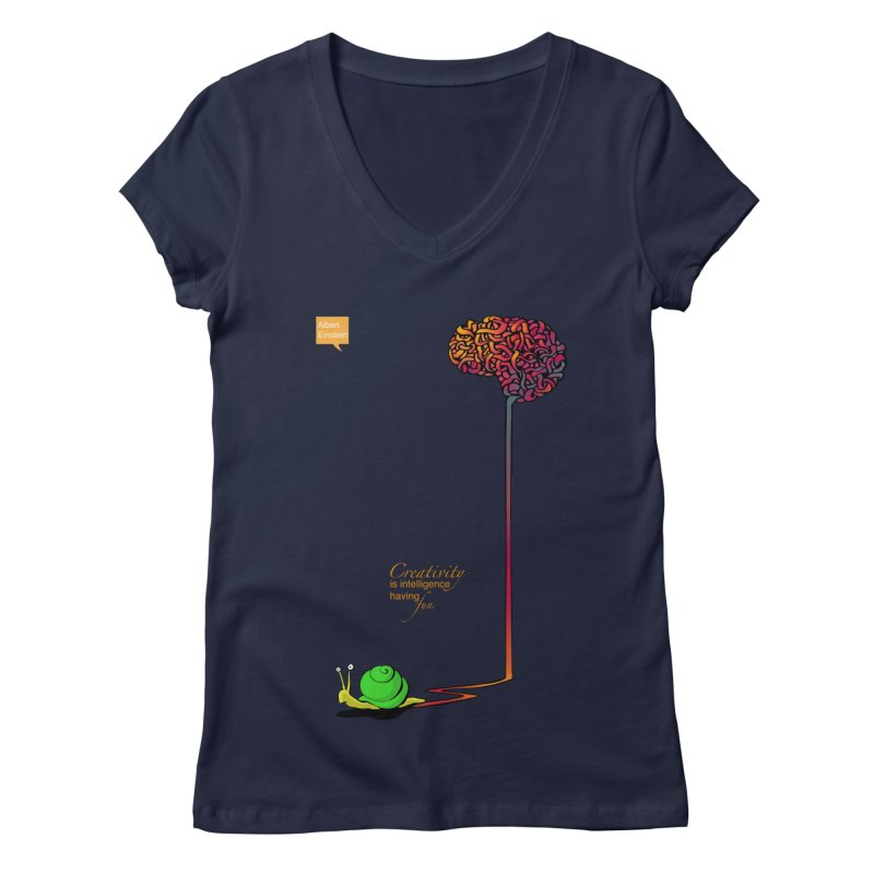 Creativity is Intelligence having fun Women's V-Neck by filsoofdesigns's Artist Shop