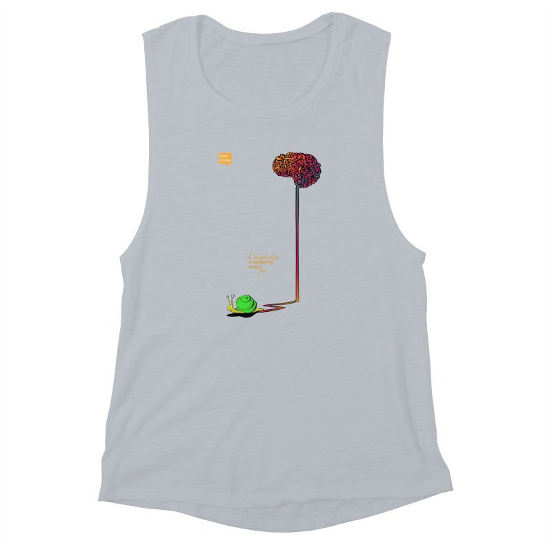 Creativity is Intelligence having fun Women's Muscle Tank by filsoofdesigns's Artist Shop