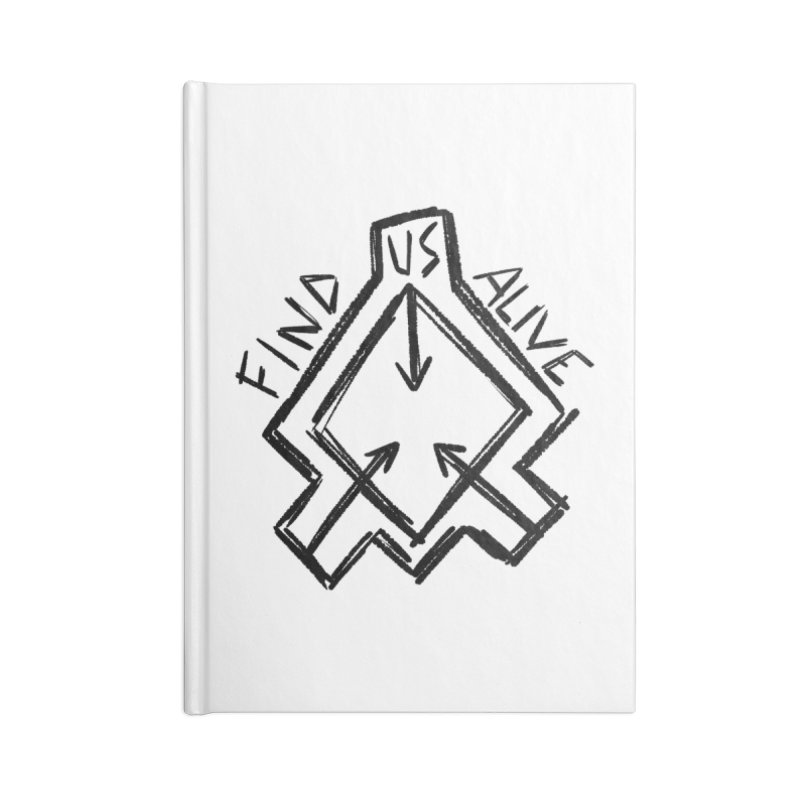 Sketchy Logo Black Accessories Notebook by Find Us Alive Official Merch