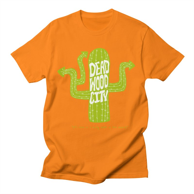 Deadwood City Choice Cactus Men's Regular T-Shirt by Finish It! Podcast Merchzone
