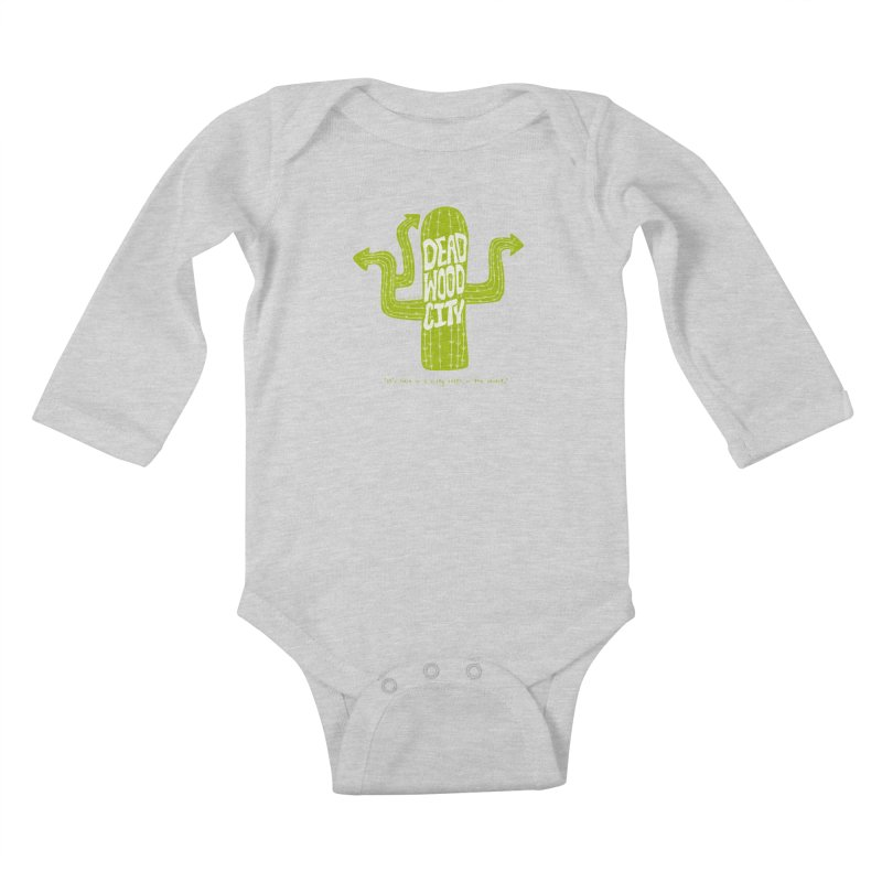 Deadwood City Choice Cactus Kids Baby Longsleeve Bodysuit by Finish It! Podcast Merchzone