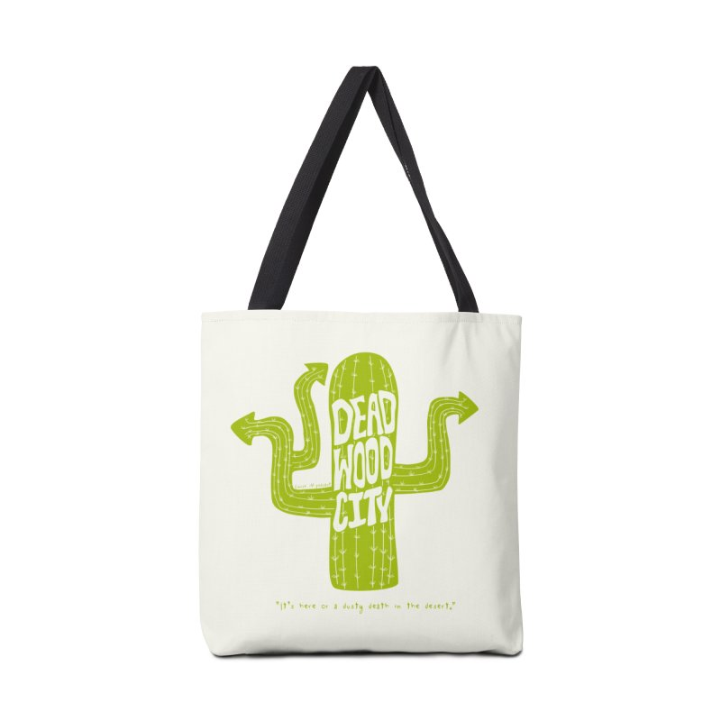 Deadwood City Choice Cactus Accessories Tote Bag Bag by Finish It! Podcast Merchzone